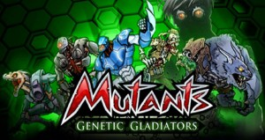 Mutants Genetic Gladiators Взлом на Android iOS
